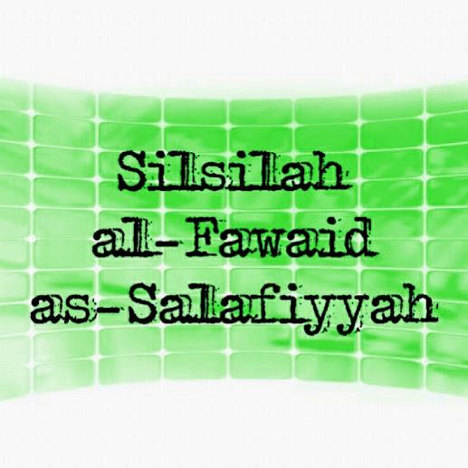 silsilah al-fawaid as-salafiyah