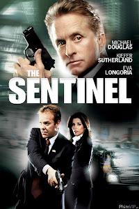 Cuộc Chiến Với Kẻ Phản Bội - The Sentinel poster