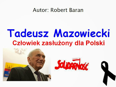 ,, Tadeusz Mazowiecki. Człowiek zasłużony dla Polski '' - slajd tytułowy
