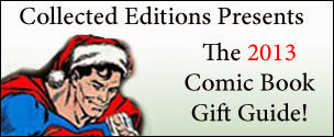 Collected Editions 2013 Comic Book Gift Guide