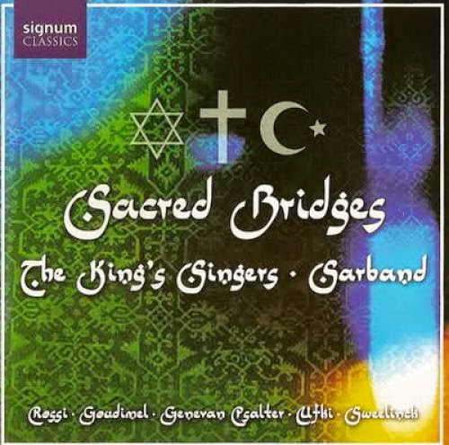 King Singers And Sarband Sacred Bridges