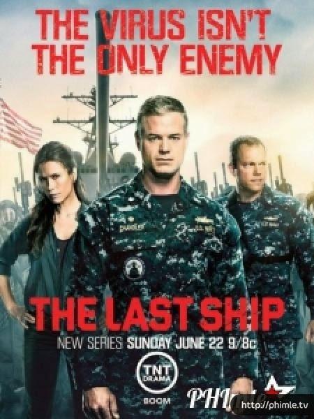 Phim Con tàu cuối cùng (Phần 1) - The Last Ship (Season 1) - VietSub