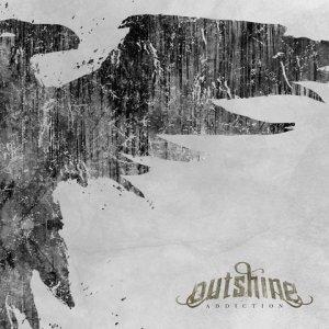 Outshine - Addiction (2012)