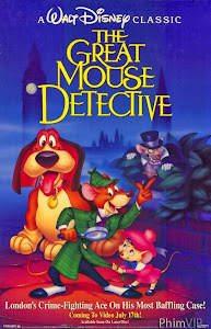Thám Tử Chuột Tài Ba - The Great Mouse Detective poster