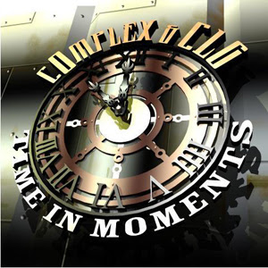Complex and CLG - Time In Moments EP