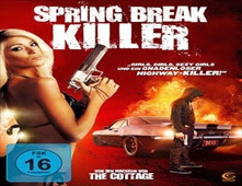 فيلم Spring Break Killer
