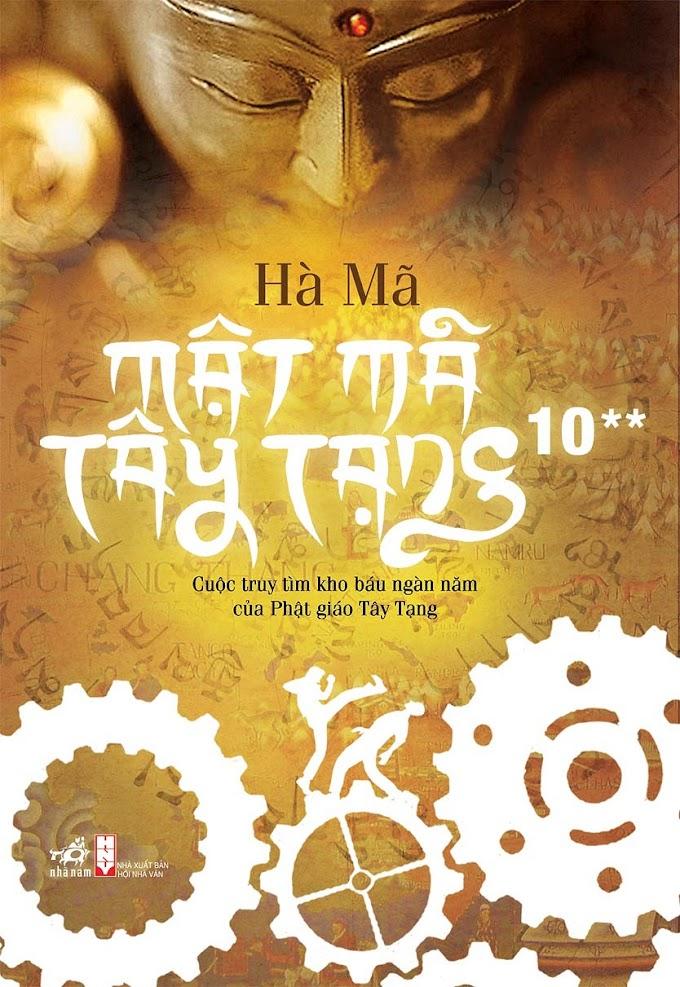 Truyện audio phiêu lưu, hành động sưu tầm: Mật mã Tây Tạng - Hà Mã (Tập  10 - hạ) [Trọn bộ]