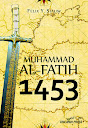 Muhammad Al-Fatih 1453 | RBI