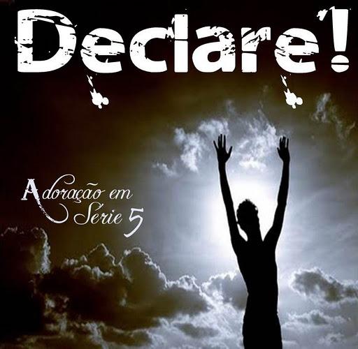 Adora��o Em S�rie - Vol. 05 - Declare!