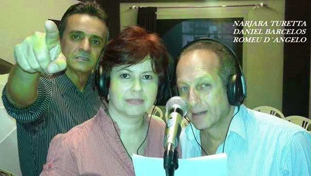 Narjara Turetta, Daniel Barcelos, Romeu D'Angelo