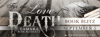 Book Blitz: For The Love Of Death By Tamara Rose Blodgett