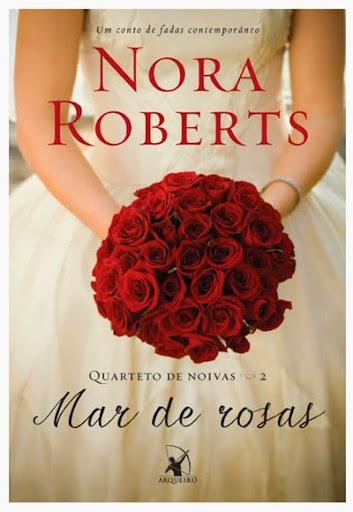Nora Roberts  - Mar de Rosas