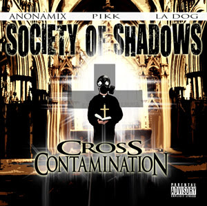 Society Of Shadows - Cross Contamination