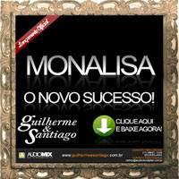 Guilherme e Monalisa - Monalisa