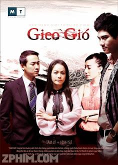 Gieo Gió - Trọn Bộ (2011) Poster