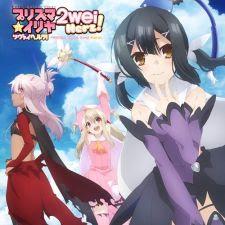 Chén Thành Phần 3 - Fate/kaleid liner Prisma Illya 2wei Herz!