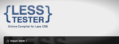 Lessのオンラインコンパイラ「LESSTESTER」を公開しました