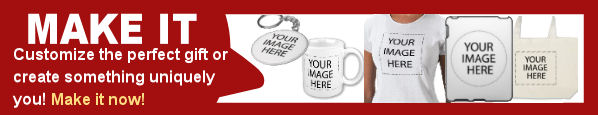 MAKE IT - Customize the perfect gift or create something uniquely you! Make it now