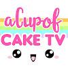 aCupOfCakeTV