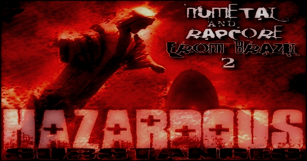 Vol. 2 of Compilation NuMetal and RapCore from Brazil