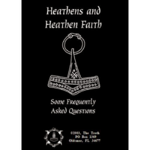 Heathens And Heathen Faith Some Frequently Asked Questions