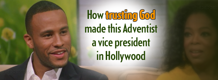 How trusting God made this Adventist a vice-president in Hollywood - asabbathblog.com
