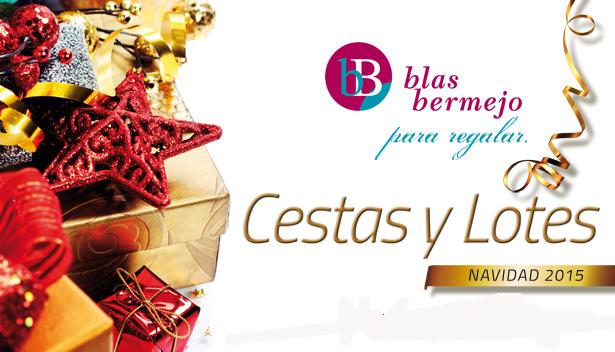 Blas Bermejo, Cestas y Lotes de Navidad para Regalar