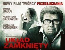 فيلم Uklad zamkniety