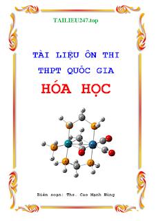 Tài liệu ôn thi THPT Quốc gia môn Hóa học - Cao Mạnh Hùng