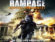 فيلم Rampage: Capital Punishment