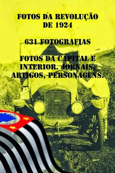 FOTOGRAFIAS DA REVOLUÇÃO DE 1924 PDF