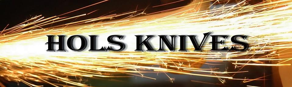 "Custom Knives ""HOLS"""