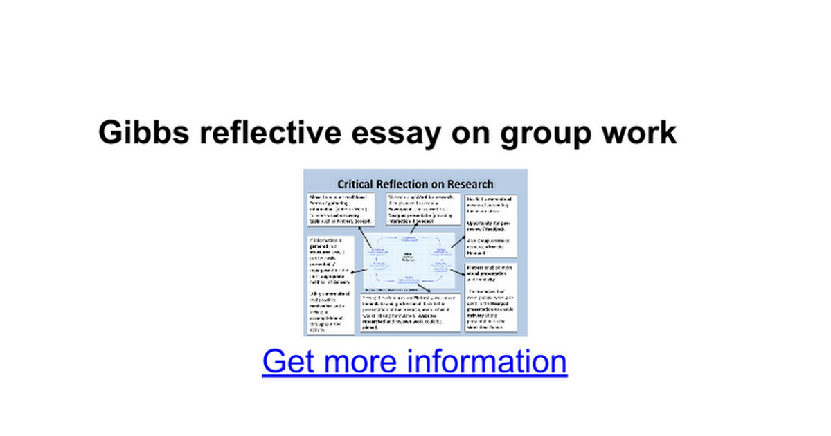 gibbs reflective essay on group work google docs