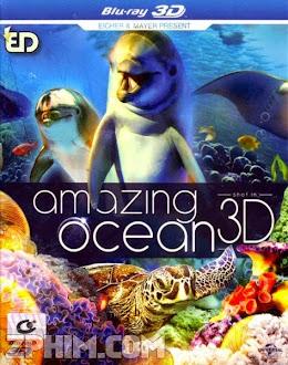 Đại Dương Kì Thú - Amazing Ocean 3D (2013) Poster