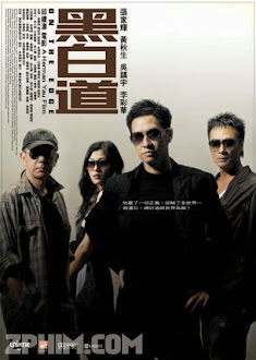 Hắc Bạch Đạo - On the Edge (2006) Poster