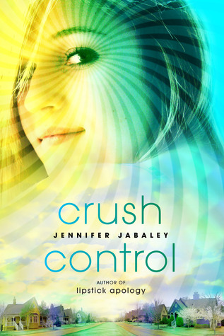 Review: Crush Control by Janenifer Jabaley