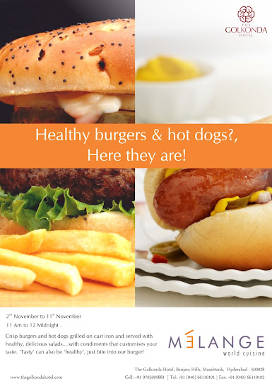 Hot Dogs & Burgers Event in Golkonda Hotel from 2nd to 11th November.Timings are 11 Am to 12Midnight