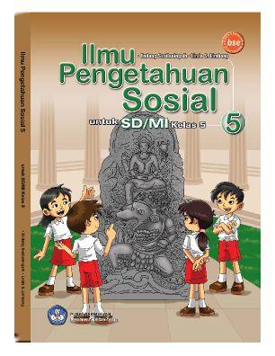 Pusatnya Download Buku Gratis Ilmu Pengetahuan Sosial 5