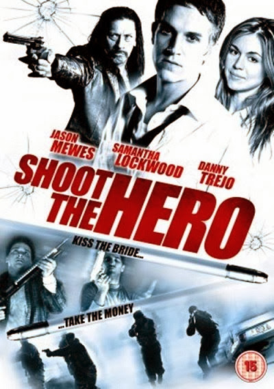 Poster Of Shoot the Hero (2010) Full Movie Hindi Dubbed Free Download Watch Online At Alldownloads4u.Com
