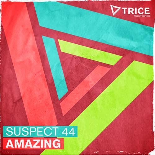 Suspect 44 – Amazing | músicas