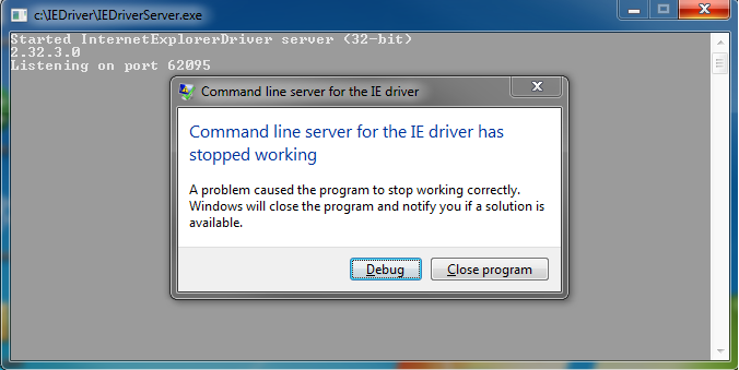 Command Line Server For The IE Driver has stopped working: When
