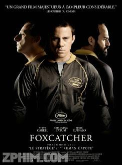 Kẻ Săn Cáo - Foxcatcher (2014) Poster