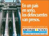 Recuerdos del pasado: poster de Néstor Kirchner/Scioli en el 2003. 8 años, la misma promesa incumplida