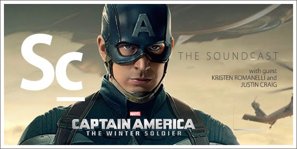SoundCast Ep. 73 - Captain America: The Winter Soldier