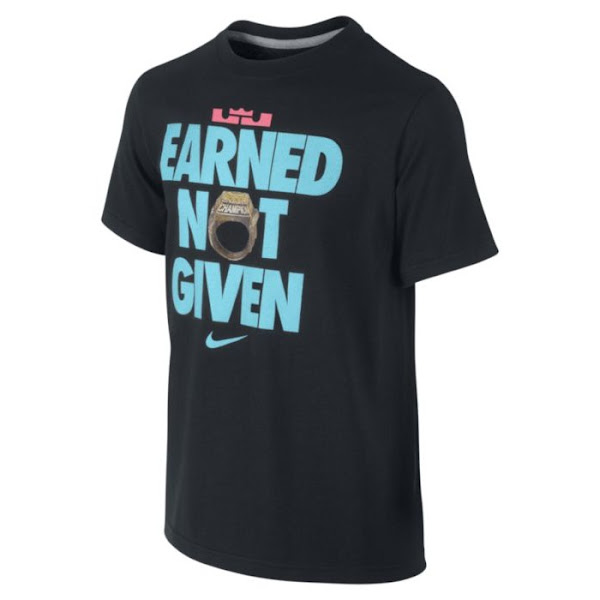 Nike X LeBron 8220Earned Not Given8221 Tee Available in South Beach Colors