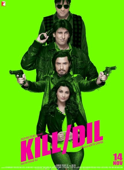 Poster Of Hindi Movie Kill Dil (2014) Free Download Full New Hindi Movie Watch Online At Alldownloads4u.Com