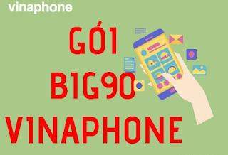 Gói BIG90 Vinaphone Nhận 7GB lưu lượng 3G/4G tốc độ cao