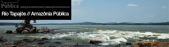coluna zero, meio ambiente, sustentabilidade, amazônia, amazônia pública, rio tapajós, pará, hidrelétrica, alcoa, garimpo, desmatamento, eletrobrás