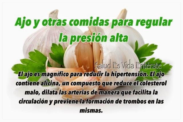 Salud es vida ent rate ajo y otras comidas para regular - Alimentos para la hipertension alta ...
