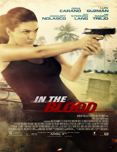 In the Blood (Venganza) (2014)